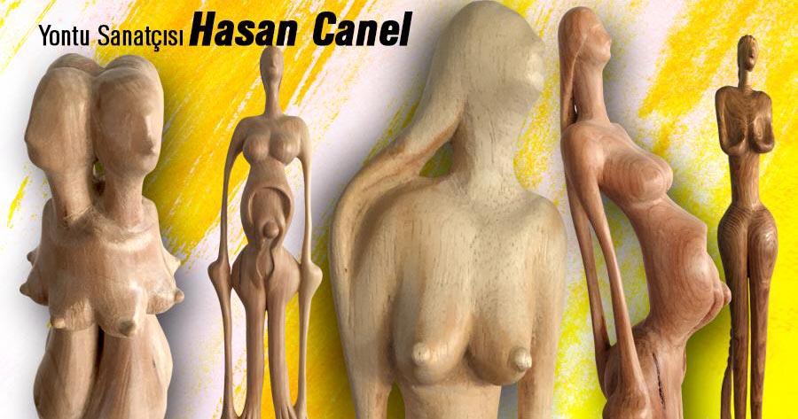 Mersin'de bir ahşap heykel-yontu sanatçısı: Hasan Canel